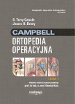 Campbell Ortopedia Operacyjna TOM 1, S. Terry Canale, James H. Beaty