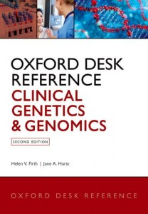 Oxford Desk Reference: Clinical Genetics and Genomics  Second Edition