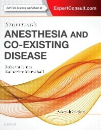 Stoelting's Anesthesia and Co-Existing Disease, 7th Edition