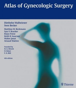 Atlas of Gynecologic Surgery, 4e