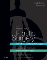 Plastic Surgery, 4th Edition Volume 3: Craniofacial, Head and Neck Surgery and Pediatric Plastic Surgery
