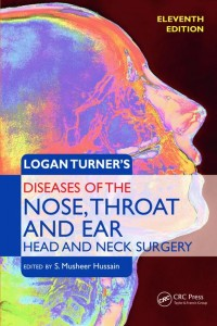 Logan Turner's Diseases of the Nose, Throat and Ear: Head and Neck Surgery, 11th Edition
