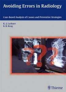 Avoiding Errors in Radiology Case-Based Analysis of Causes and Preventive Strategies