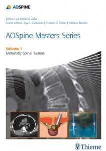 AOSpine Masters Series Volume 1: Metastatic Spinal Tumors