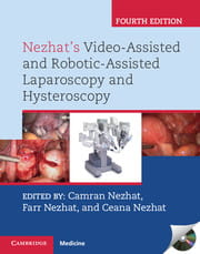 Nezhat's Video-Assisted and Robotic-Assisted Laparoscopy and Hysteroscopy with DVD, 4e