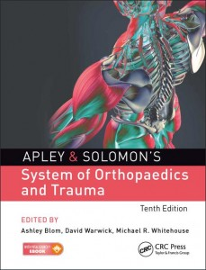 Apley & Solomon's System of Orthopaedics and Trauma 10th Edition