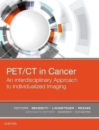 PET/CT in Cancer: An Interdisciplinary Approach to Individualized Imaging, 1st Edition
