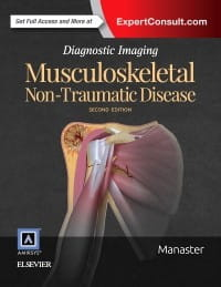 Diagnostic Imaging: Musculoskeletal Non-Traumatic Disease, 2nd Edition