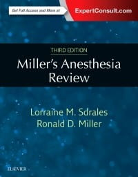 Miller's Anesthesia Review, 3rd Edition