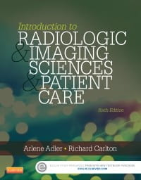 Introduction to Radiologic and Imaging Sciences and Patient Care, 6th Edition